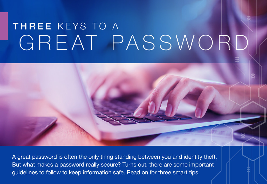 The Three Keys to a Great Password